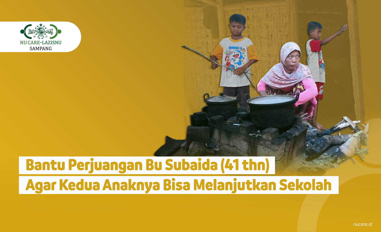 Ulurkan Tangan untuk Bantu Keluarga Bu Subaida!