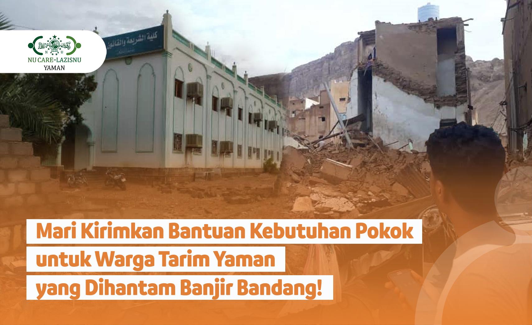 Bantu Warga Tarim Yaman Bangkit dari Musibah Banjir Bandang!