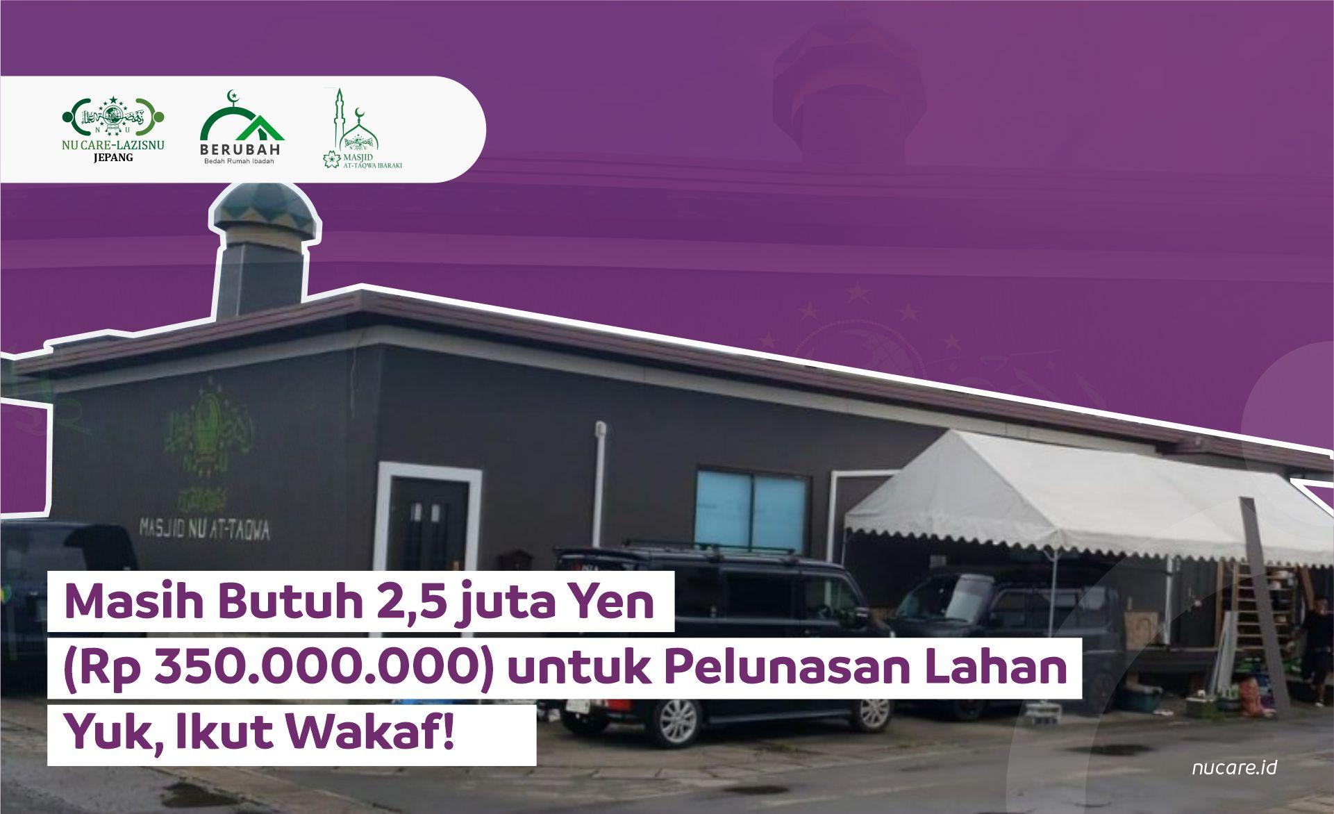 Mari Ikut Wakaf untuk Masjid At-Taqwa Ibaraki Jepang!