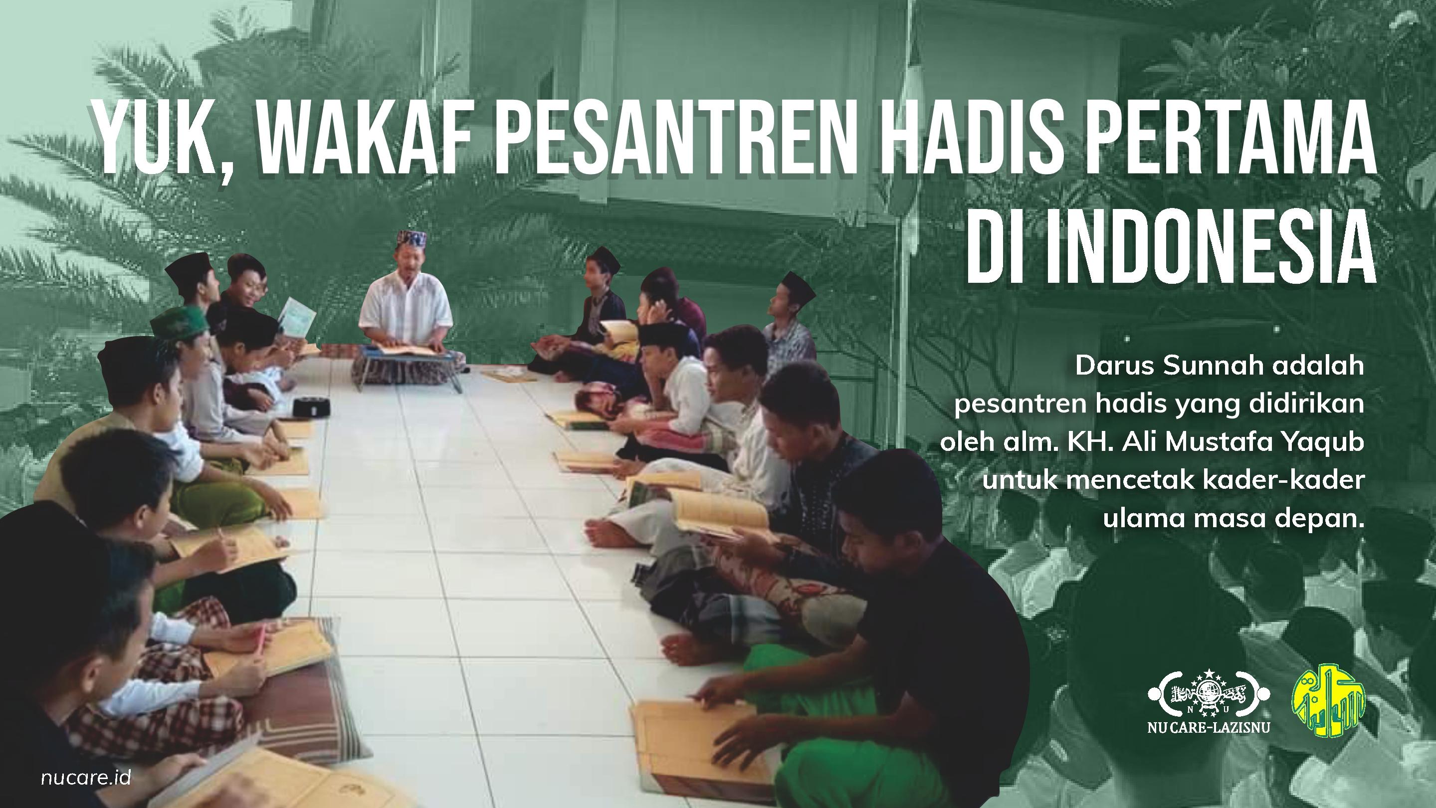 Yuk, Wakaf untuk Pesantren Hadis Pertama di Indonesia!